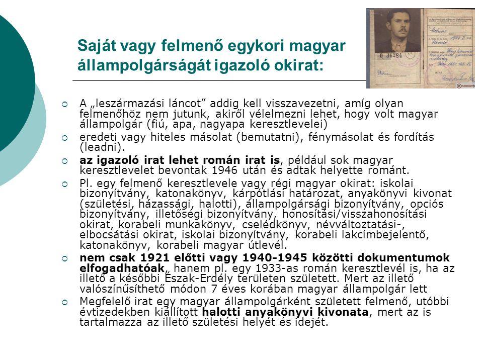 Saját vagy felmenő egykori magyar állampolgárságát igazoló okirat: