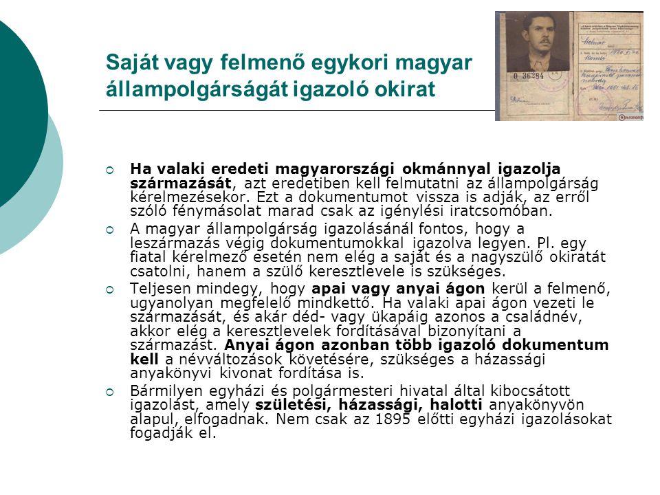 Saját vagy felmenő egykori magyar állampolgárságát igazoló okirat