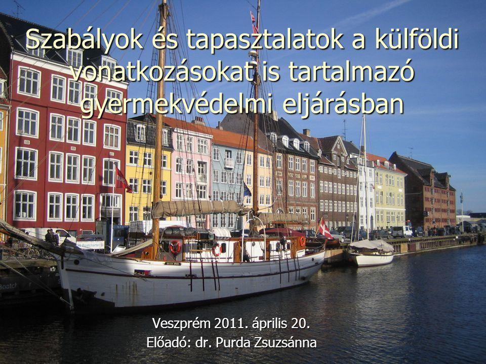 Veszprém 2011. április 20. Előadó: dr. Purda Zsuzsánna