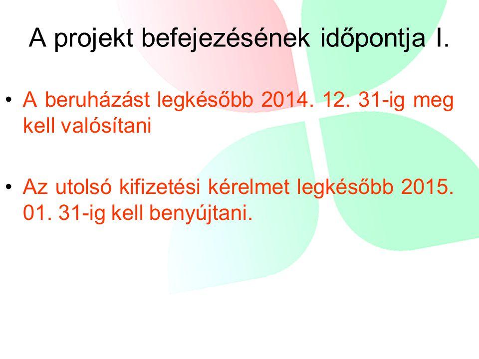 A projekt befejezésének időpontja I.