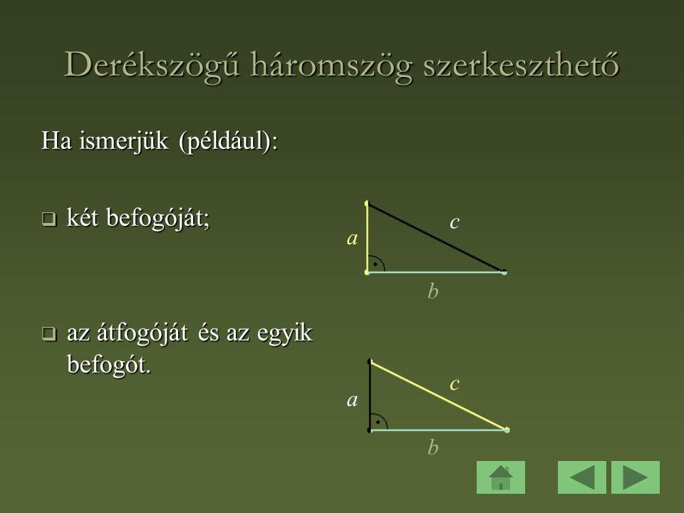 Derékszögű háromszög szerkeszthető