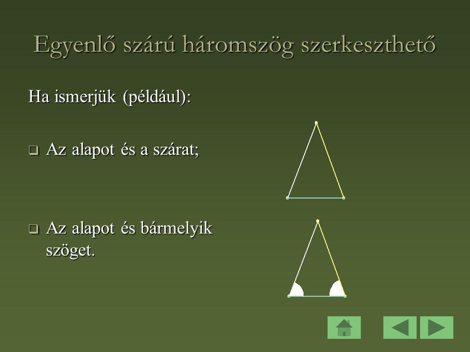 Egyenlő szárú háromszög szerkeszthető