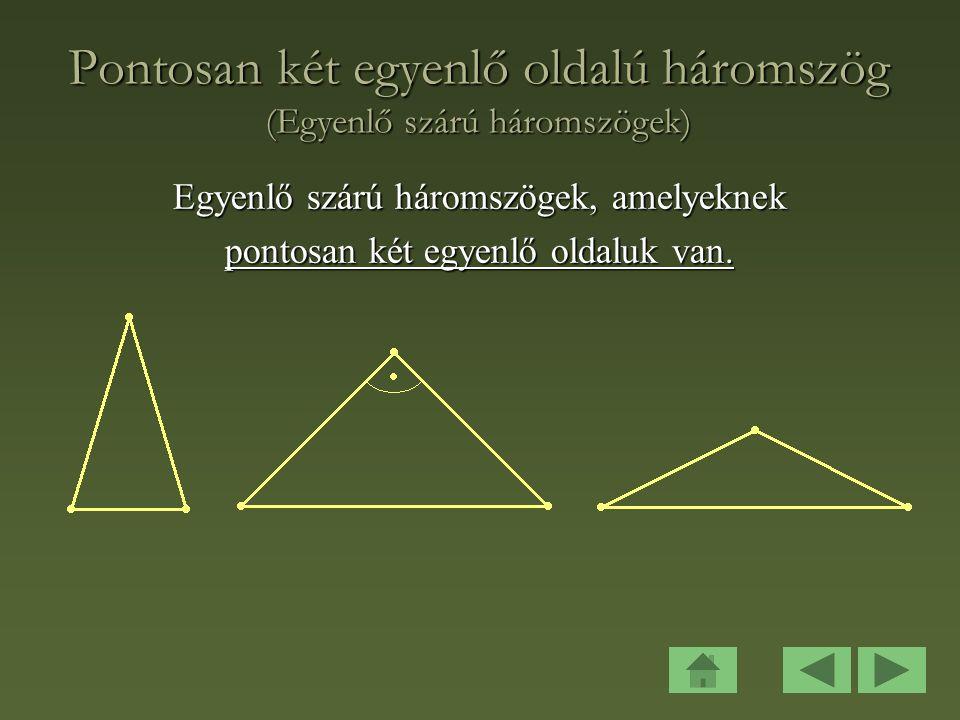 Pontosan két egyenlő oldalú háromszög (Egyenlő szárú háromszögek)