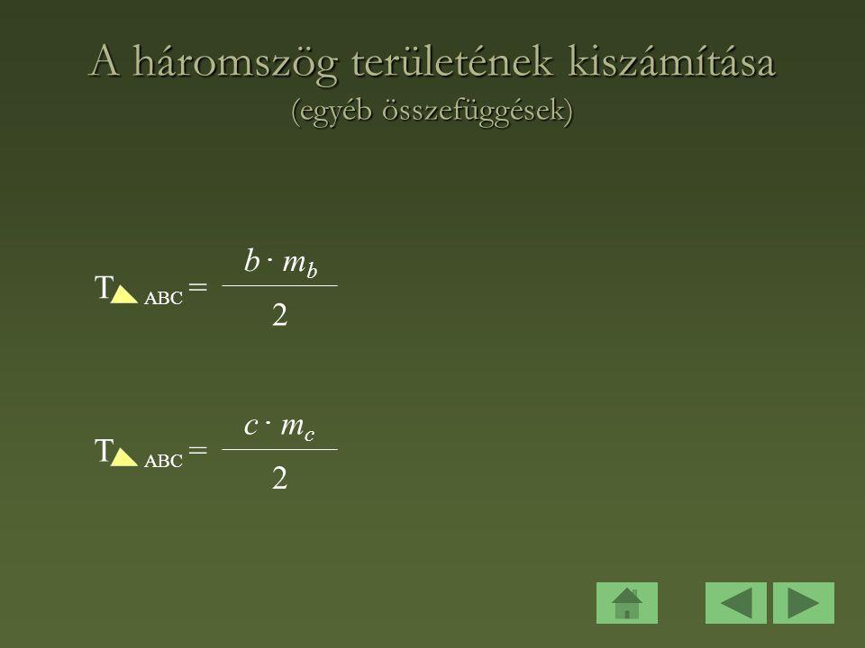 A háromszög területének kiszámítása (egyéb összefüggések)