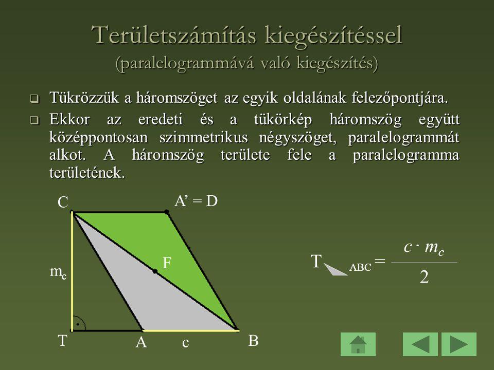 Területszámítás kiegészítéssel (paralelogrammává való kiegészítés)