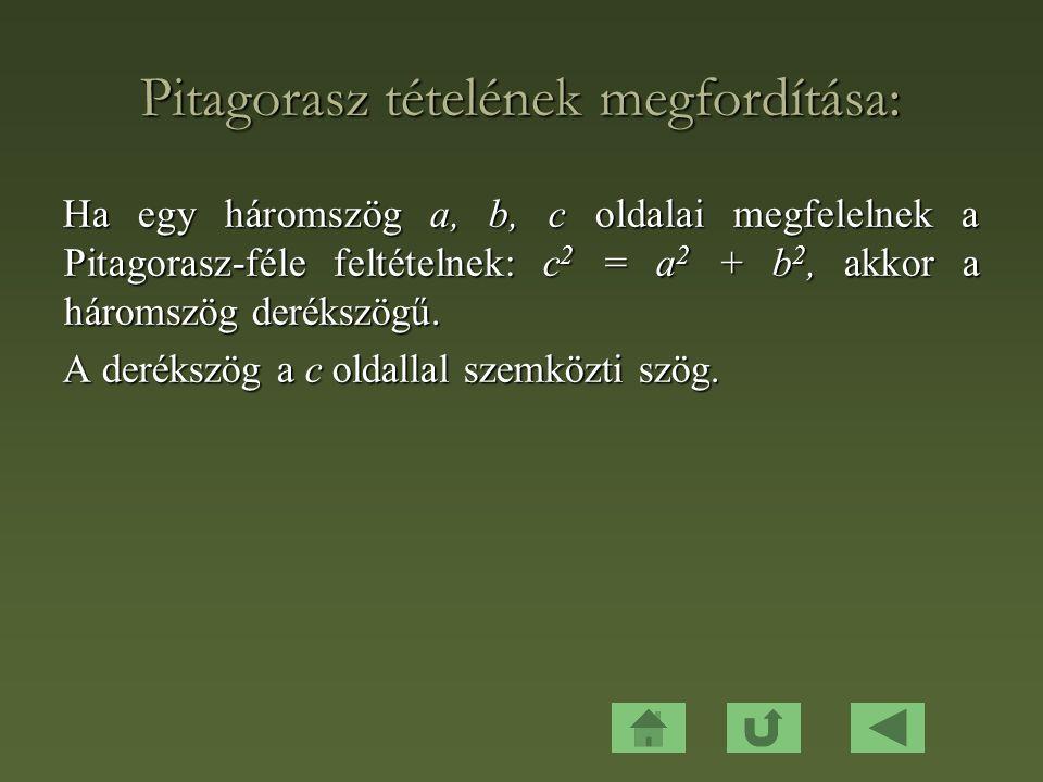 Pitagorasz tételének megfordítása: