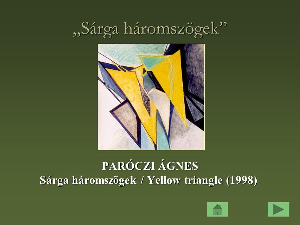 Sárga háromszögek / Yellow triangle (1998)