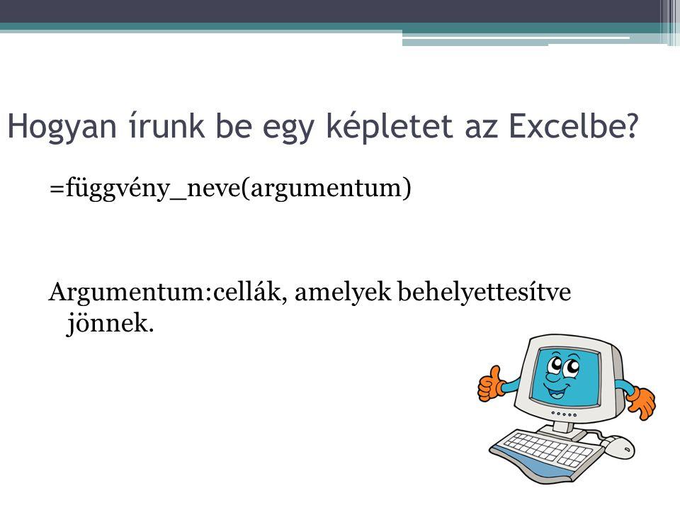 Hogyan írunk be egy képletet az Excelbe