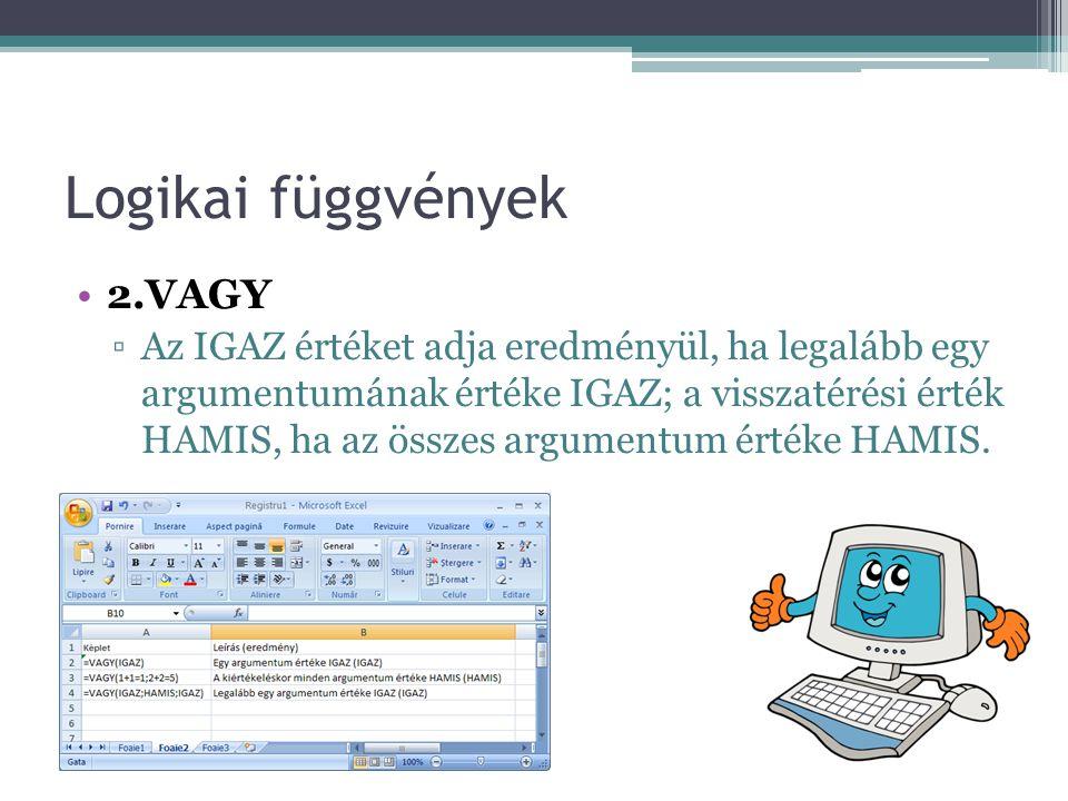 Logikai függvények 2.VAGY