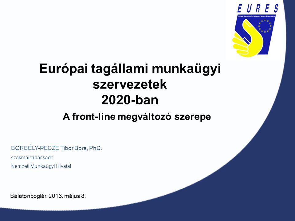 Európai tagállami munkaügyi szervezetek 2020-ban