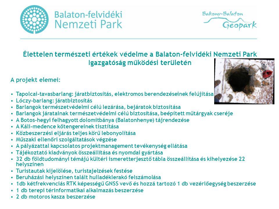 Élettelen természeti értékek védelme a Balaton-felvidéki Nemzeti Park Igazgatóság működési területén