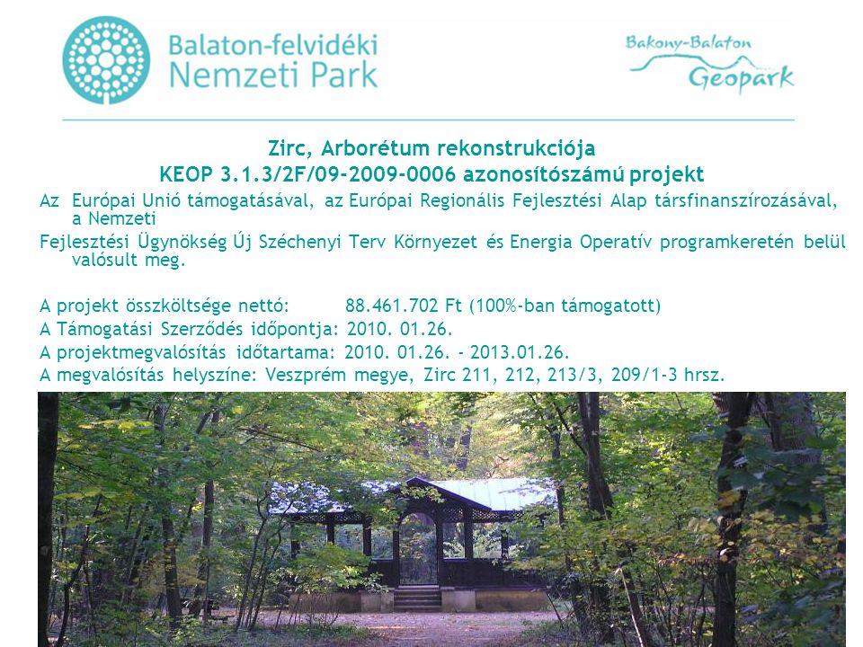Zirc, Arborétum rekonstrukciója KEOP 3. 1