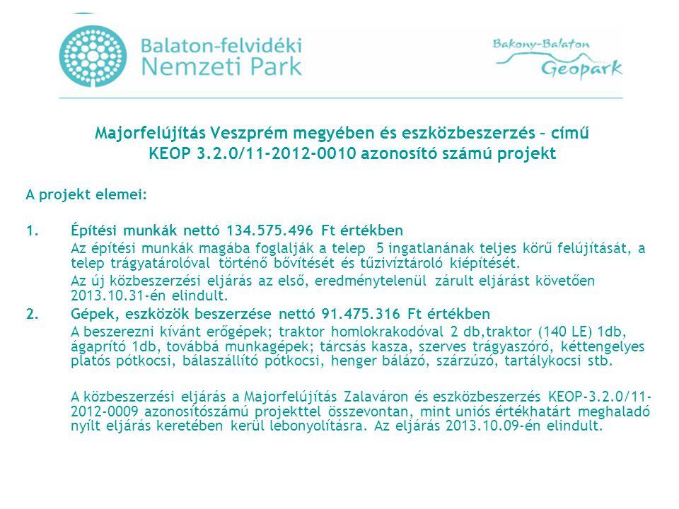 Építési munkák nettó 134.575.496 Ft értékben