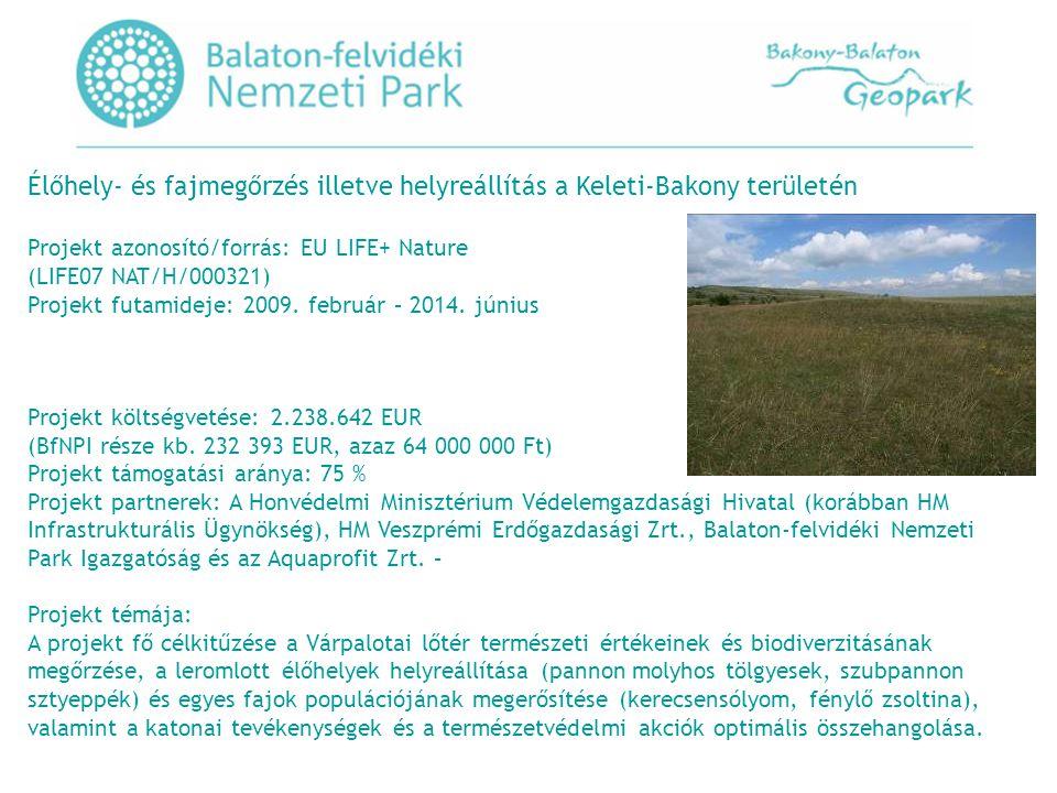 Élőhely- és fajmegőrzés illetve helyreállítás a Keleti-Bakony területén