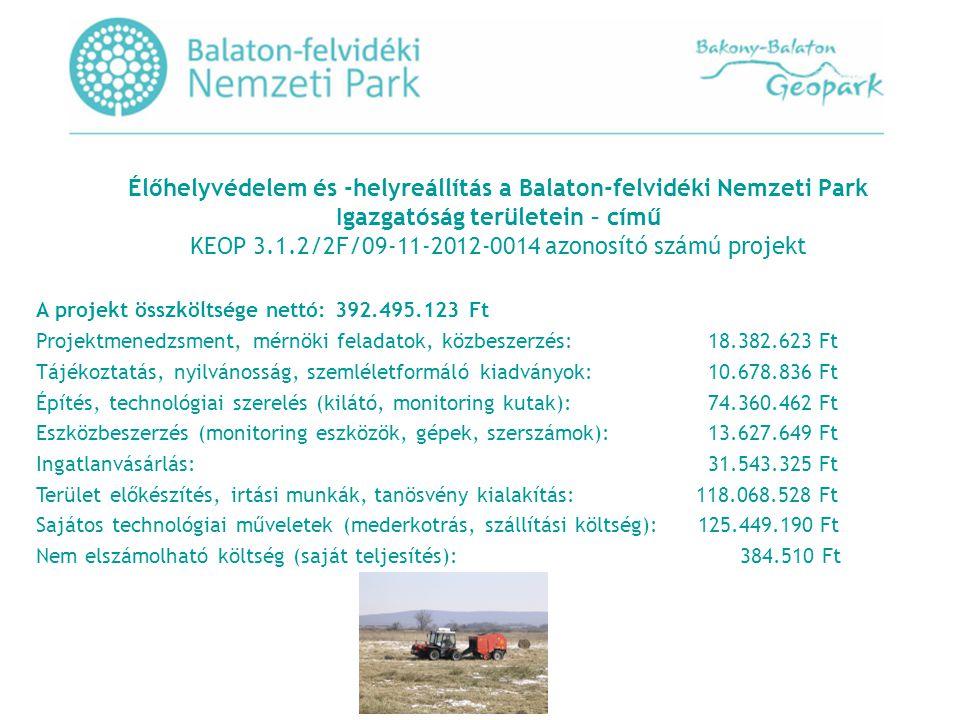 A projekt összköltsége nettó: 392.495.123 Ft