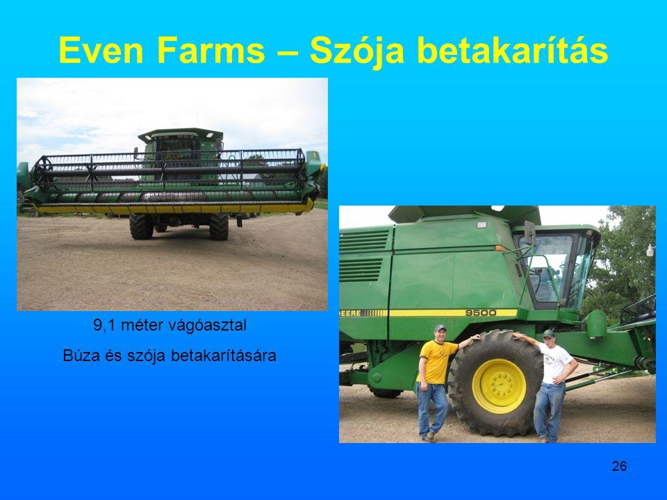 Even Farms – Szója betakarítás