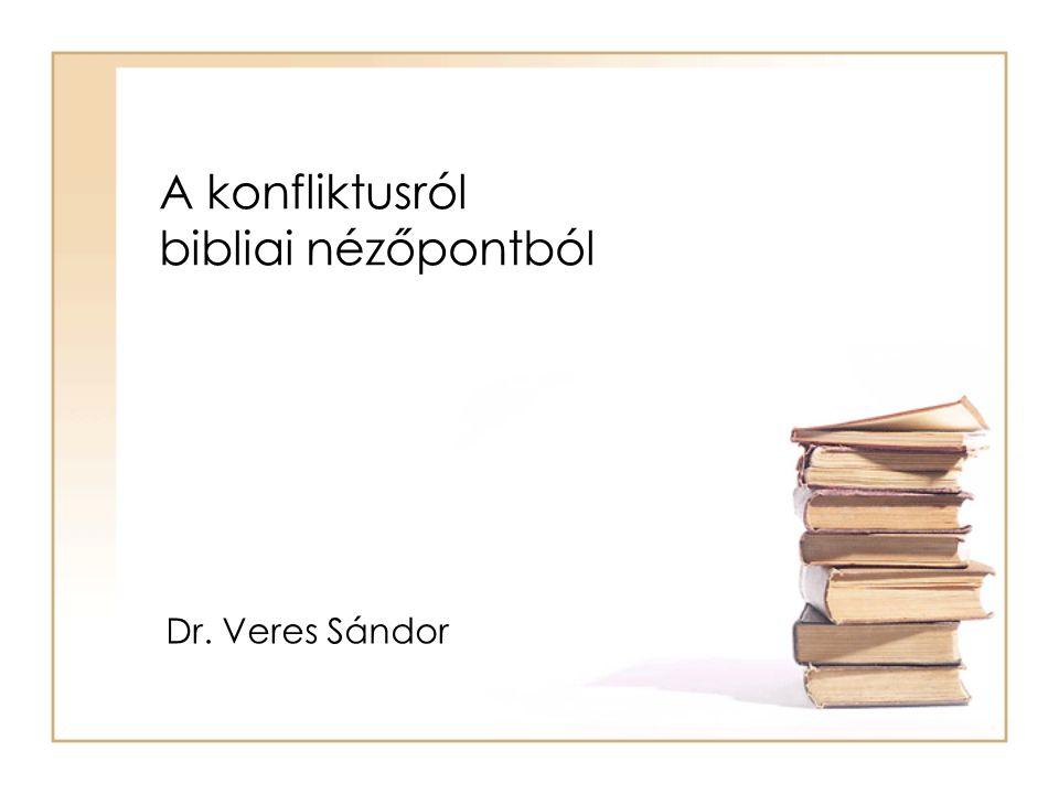 A konfliktusról bibliai nézőpontból
