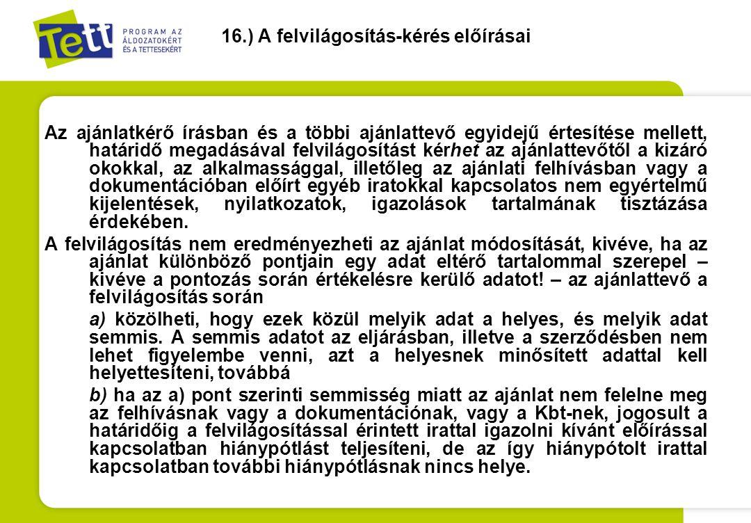 16.) A felvilágosítás-kérés előírásai