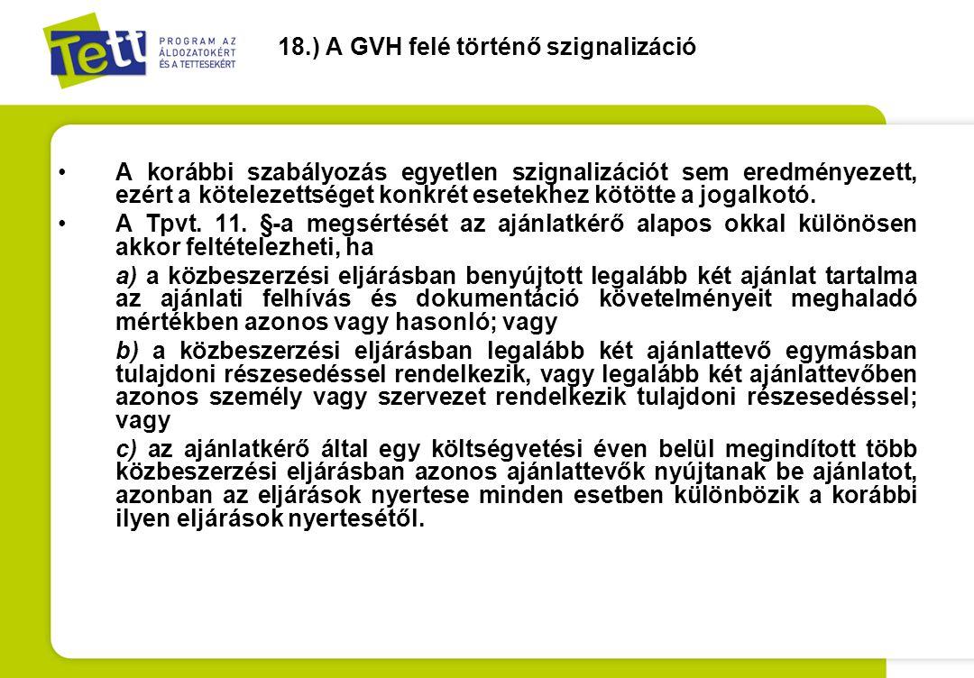 18.) A GVH felé történő szignalizáció
