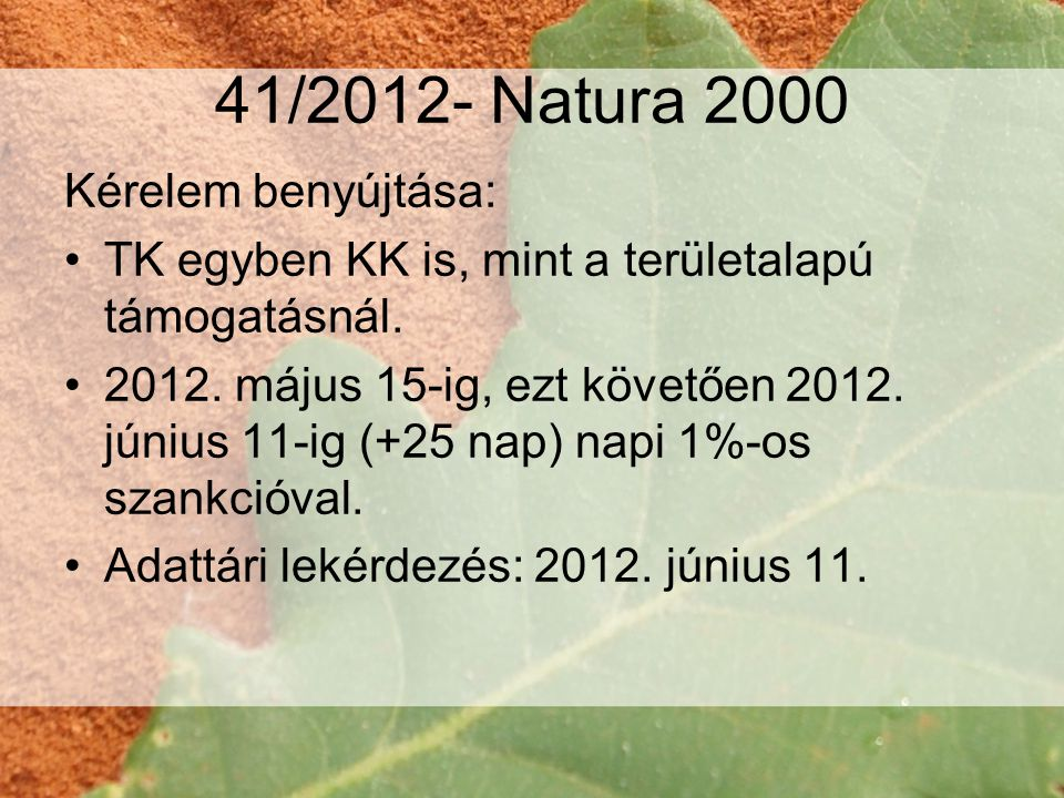 41/2012- Natura 2000 Kérelem benyújtása: