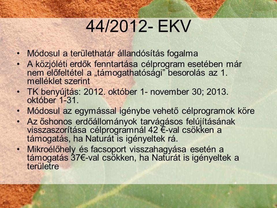 44/2012- EKV Módosul a területhatár állandósítás fogalma