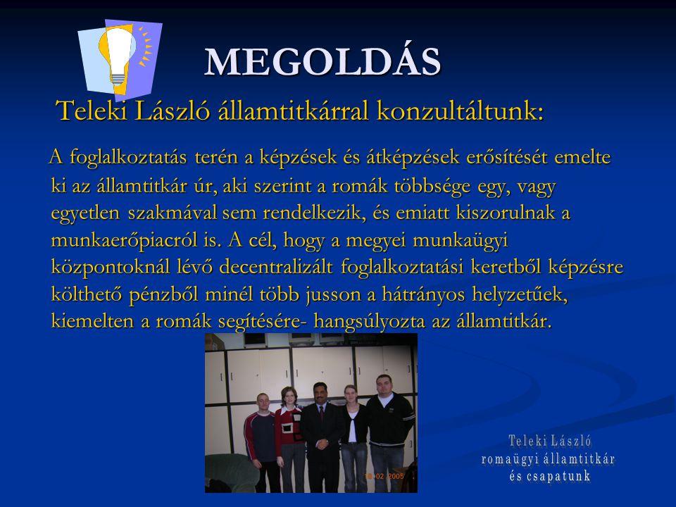 MEGOLDÁS Teleki László államtitkárral konzultáltunk: