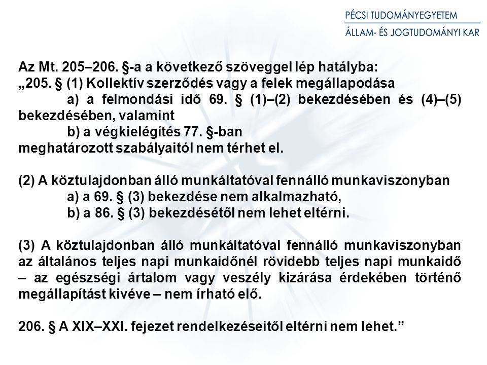 (2) Kollektív szerződés