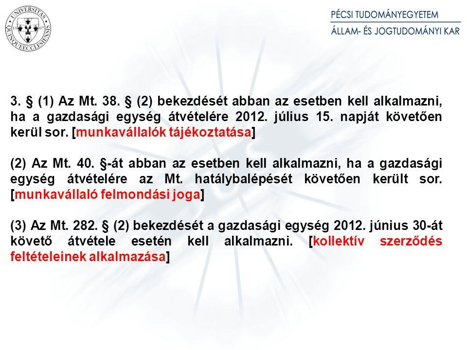 Az 2012. évi LXXXVI. törvény rendelkezései