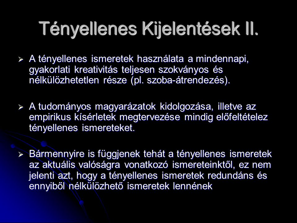 Tényellenes Kijelentések II.