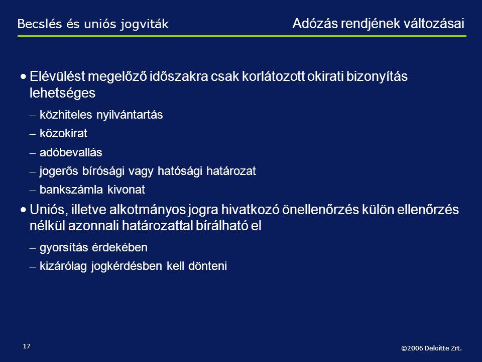 Becslés és uniós jogviták Adózás rendjének változásai