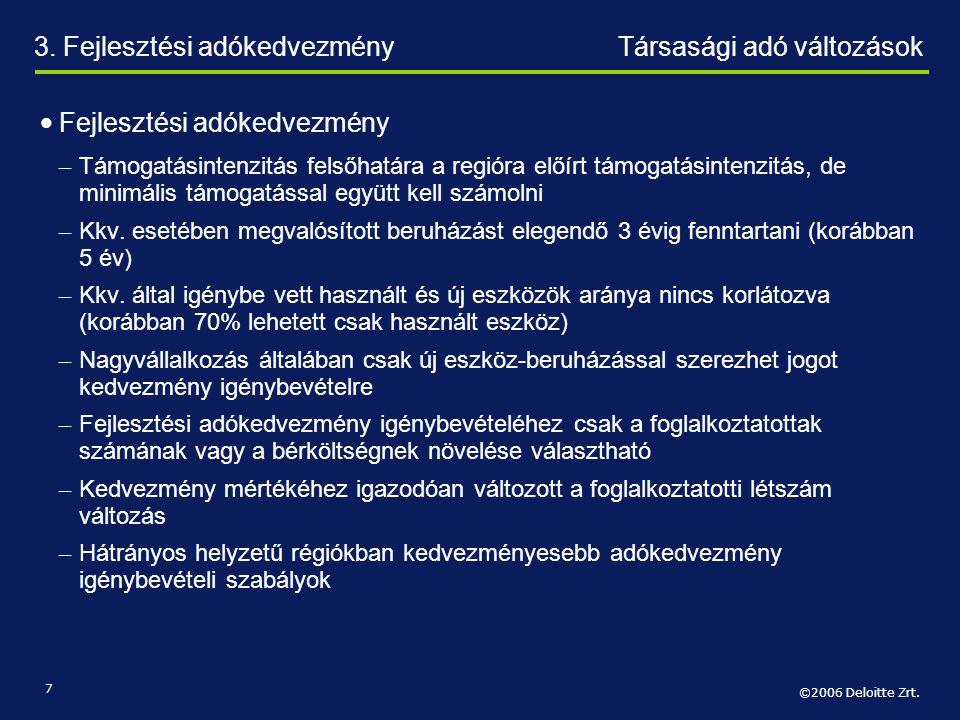 3. Fejlesztési adókedvezmény Társasági adó változások