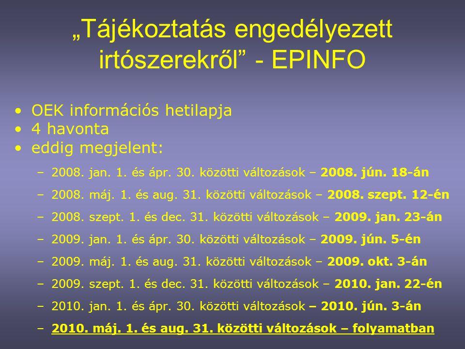 """""""Tájékoztatás engedélyezett irtószerekről - EPINFO"""