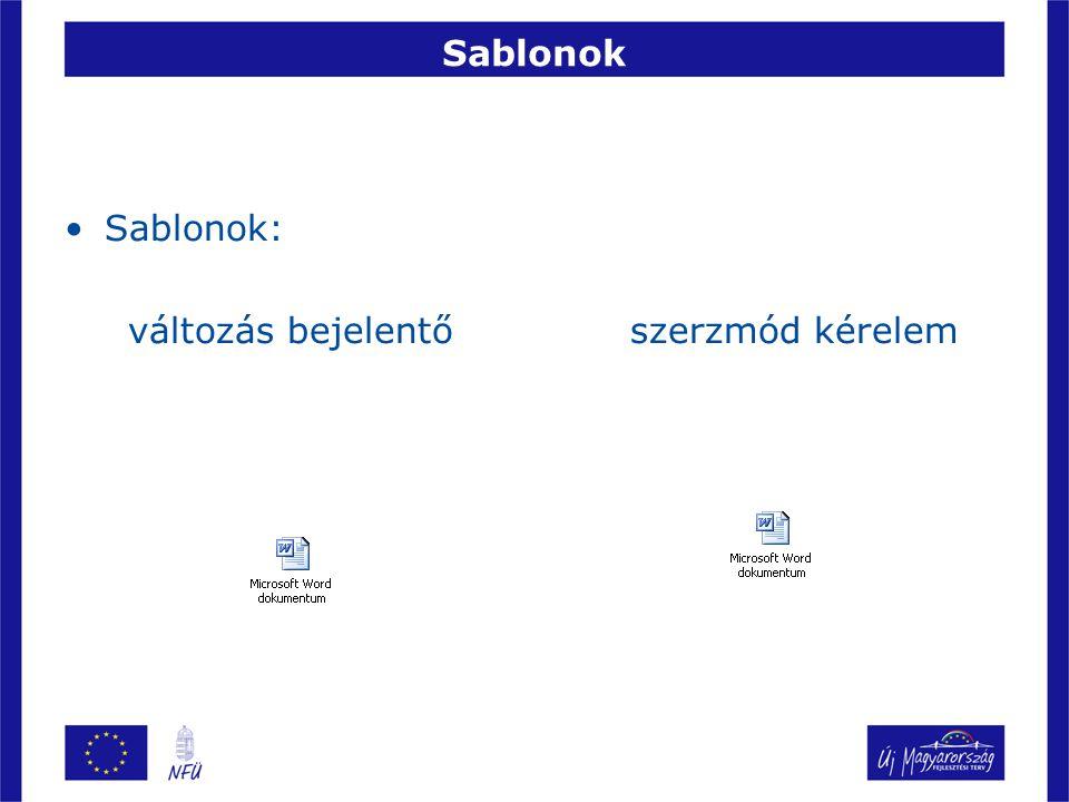 Sablonok Sablonok: változás bejelentő szerzmód kérelem