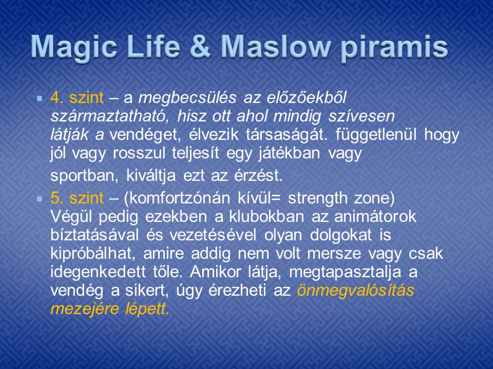 Magic Life & Maslow piramis