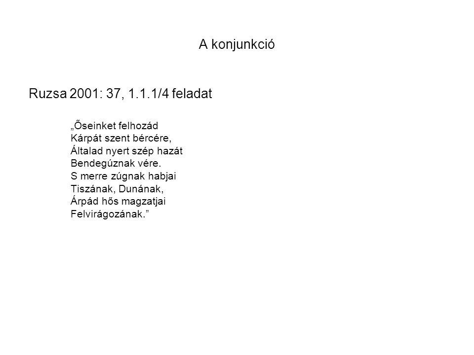 A konjunkció Ruzsa 2001: 37, 1.1.1/4 feladat