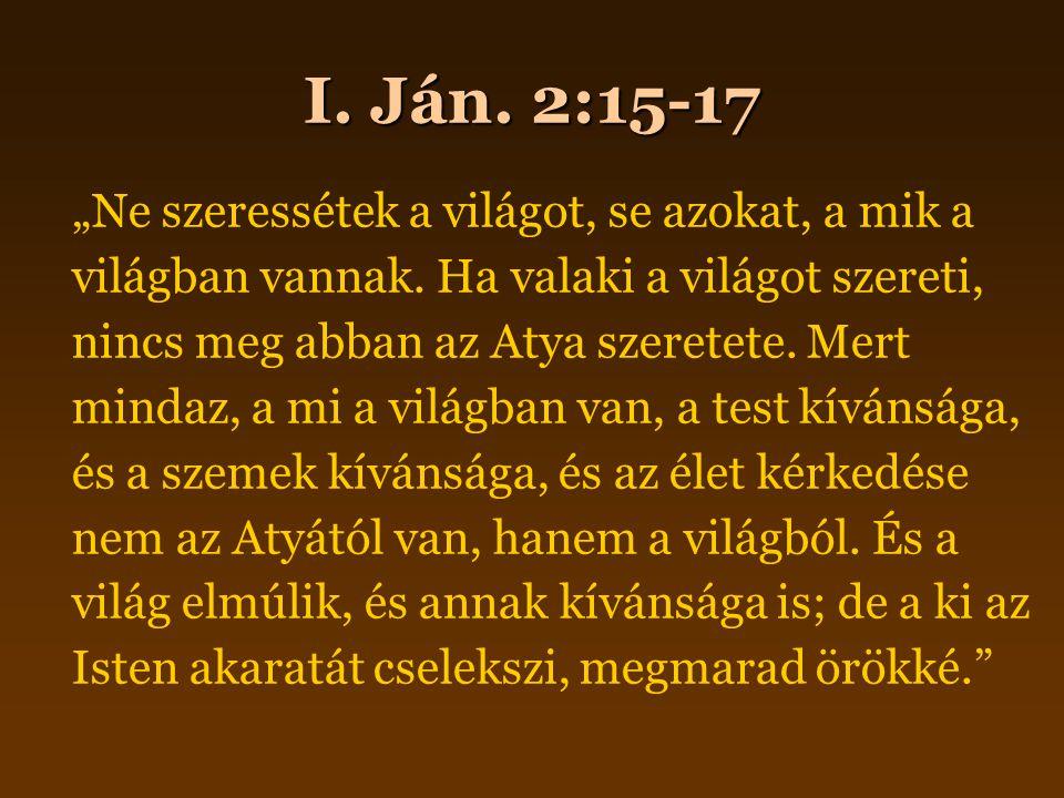 I. Ján. 2:15-17