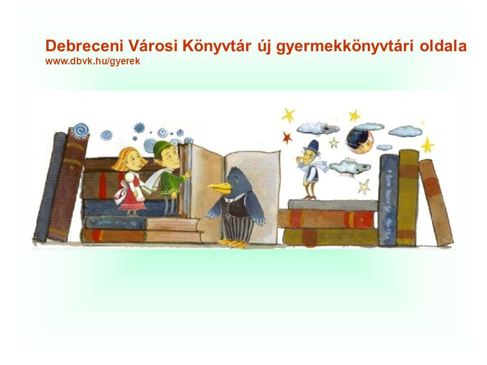 Debreceni Városi Könyvtár új gyermekkönyvtári oldala