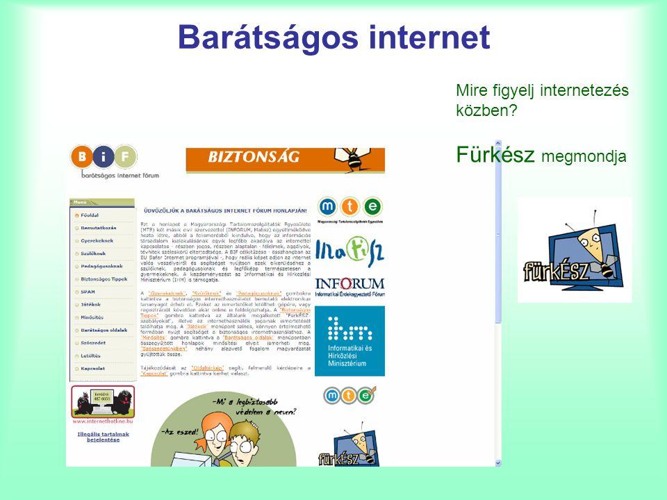 Barátságos internet Fürkész megmondja Mire figyelj internetezés