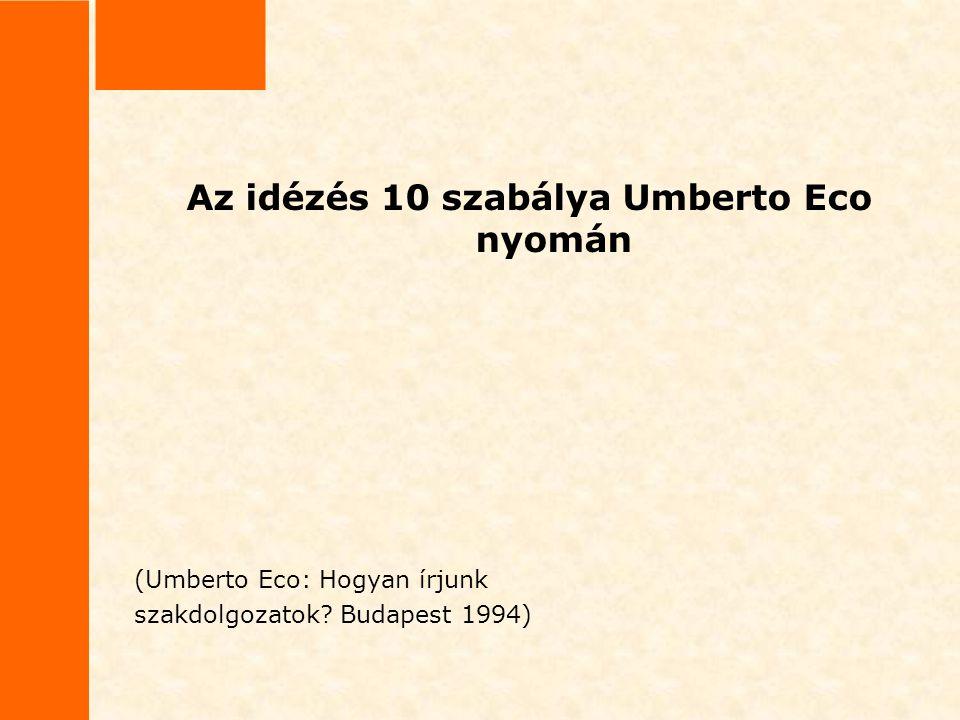 Az idézés 10 szabálya Umberto Eco nyomán