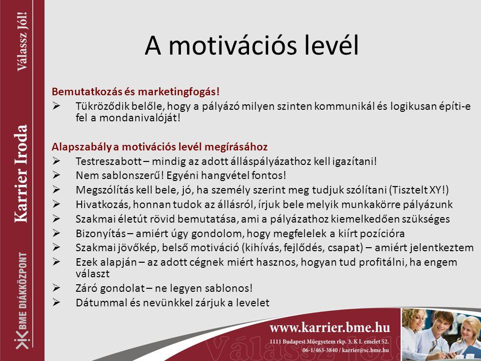 A motivációs levél Bemutatkozás és marketingfogás!