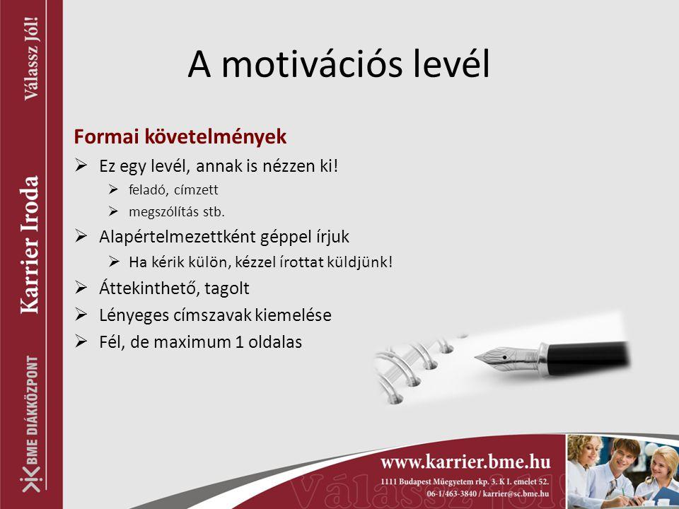 A motivációs levél Formai követelmények