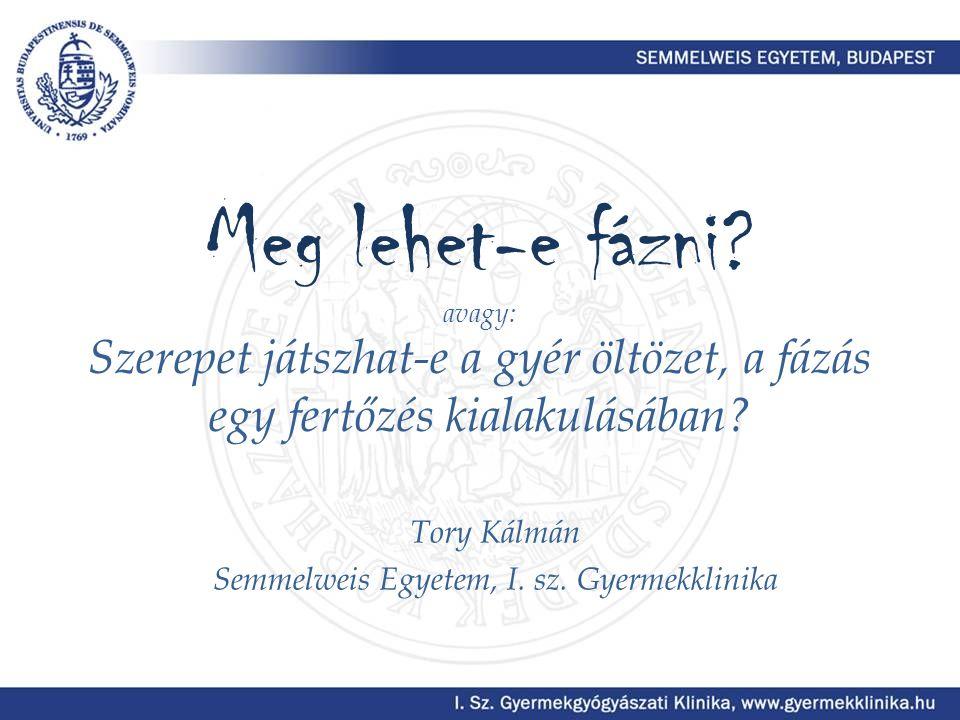 Tory Kálmán Semmelweis Egyetem, I. sz. Gyermekklinika