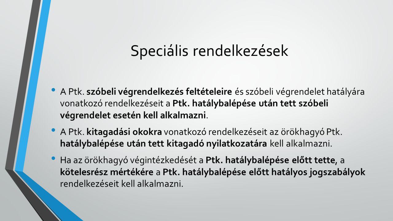 Speciális rendelkezések
