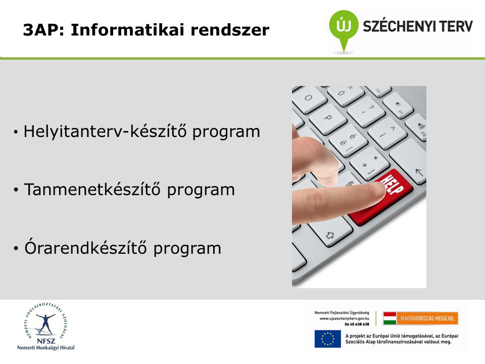 3AP: Informatikai rendszer
