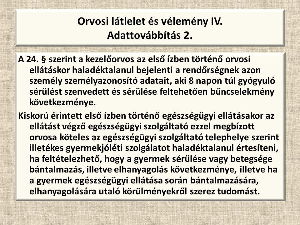 Orvosi látlelet és vélemény IV. Adattovábbítás 2.