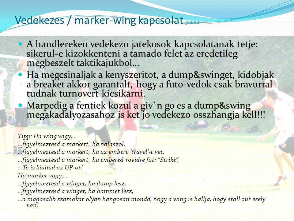 Vedekezes / marker-wing kapcsolat 3.2.2.1