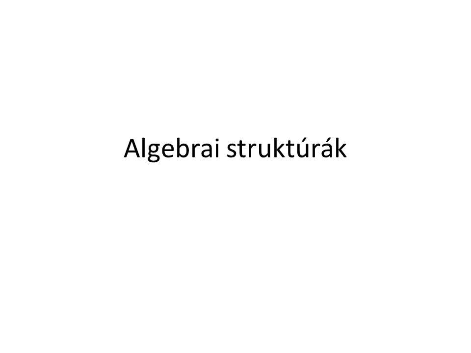 Algebrai struktúrák