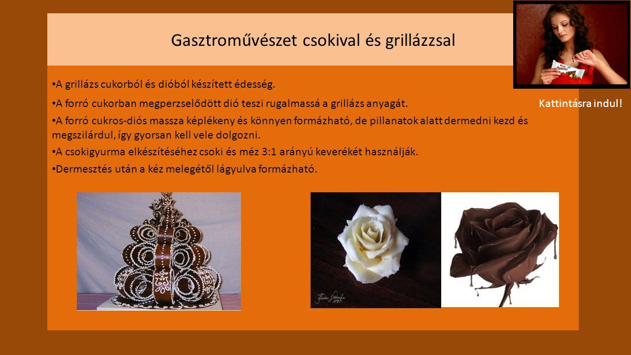 Gasztroművészet csokival és grillázzsal