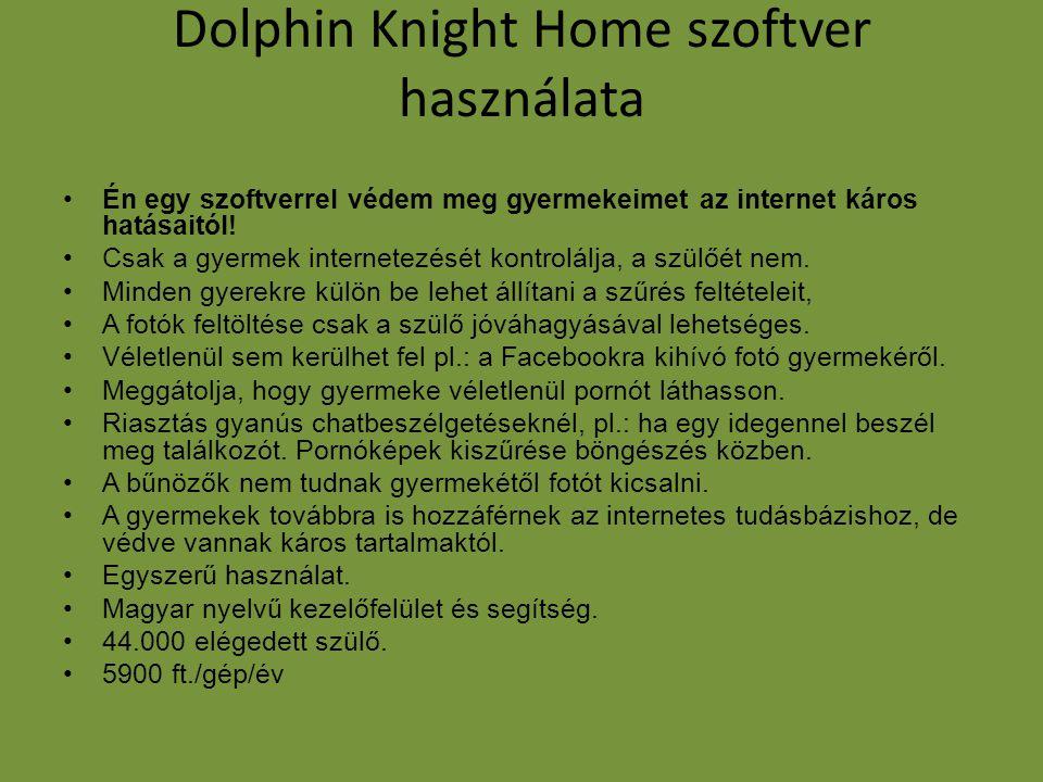 Dolphin Knight Home szoftver használata