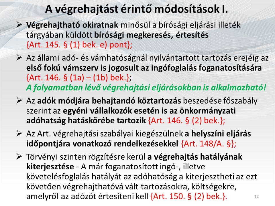 A végrehajtást érintő módosítások I.